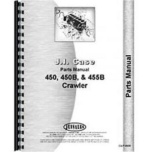 Parts Manual For Case 450b Crawler