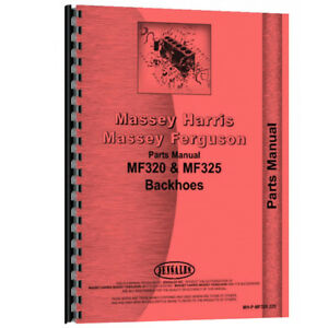 New Massey Ferguson 320 Industrial construction Backhoe Attach Parts Manual