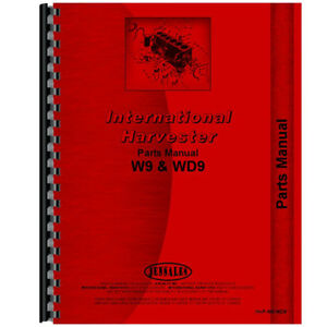 New Mccormick Deering Wdr9 Tractor Parts Manual