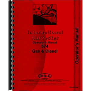 Farmall International Harvester 574 Tractor Operators Manual Gas And Diesel Only