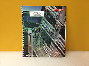Keithley 2400 Series Sourcemeter Quick Results Guide