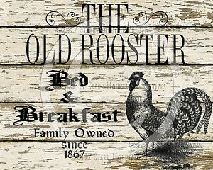 Primitive Rooster Bed And Breakfast Farmhouse Farm Chic Print 8x10