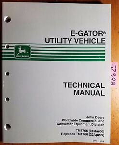 John Deere E Gator Utility Vehicle Technical Manual Tm1766 3 00