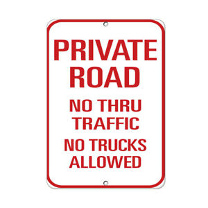 Vertical Metal Sign Multiple Sizes Private Road No Thru Traffic Trucks Allowed