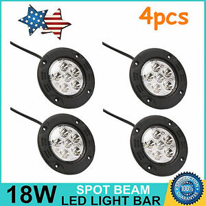 4x 3 5inch 18w Flush Mount Spot Led Work Light Offroad Truck Suv Jeep Round Lamp