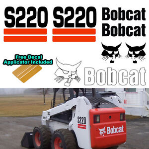 Bobcat S220 S 220 Skid Steer Set Vinyl Decal Sticker 7 Pc Set Decal Applicator