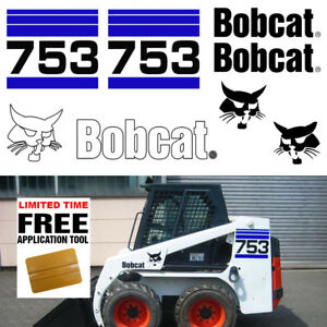 Bobcat 753 V2 Skid Steer Set Vinyl Decal Sticker Bob Cat Made In Usa Free Tool