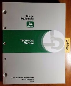 John Deere Tillage Equipment Technical Manual Tm1495 1 95 Plow Disk Tiller Mulch