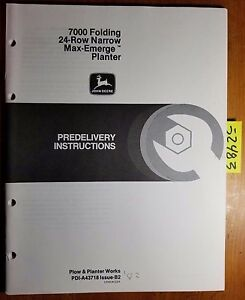 John Deere 7000 Folding 24rn Max emerge Planter Predelivery Instructions Manual