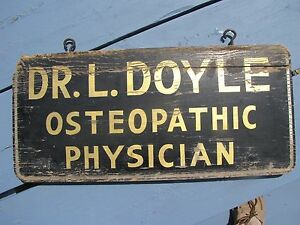 Antique Dr L Doyle Osteopathic Physician Doctor Hand Painted Wood Hanging Sign
