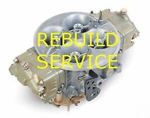 Holley Bg Carb Rebuild Service 4500 Dominator 1050 1150
