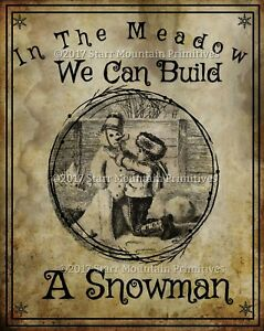 Primitive In The Meadow We Can Build A Snowman Christmas Vintage Print 8x10