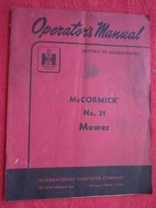 Ih Mccormick No 31 Sickle Bar Mower Operators Setup Manual