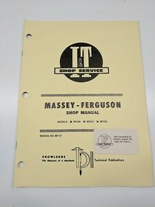 Massey Ferguson Shop Service Manual I t Series Model Mf205 Mf210 Mf220 Tractor