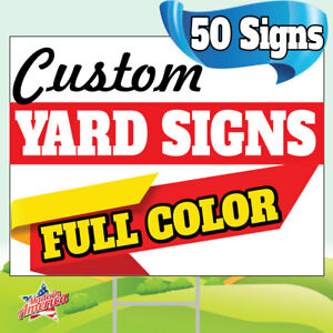50 18x24 Yard Signs Custom Full Color 2 Sided Screen Printed Free Stakes 10 x30