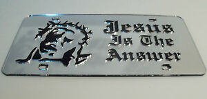 Jesus Is The Answer Mirror Laser License Plate Blessed Religious God