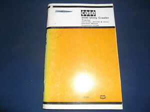 Case 310d Crawler Tractor Dozer Operator Operation Maintenance Manual Book