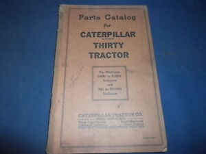 Cat Caterpillar Thirty Tractor Parts Book Manual S4683 s10536 Ps1 ps13285