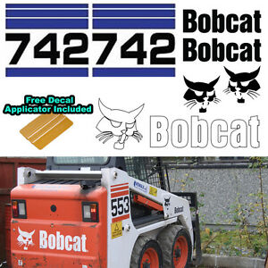 Bobcat 742 Skid Steer Set Vinyl Decal Sticker Sign 7 Pc Set Decal Applicator