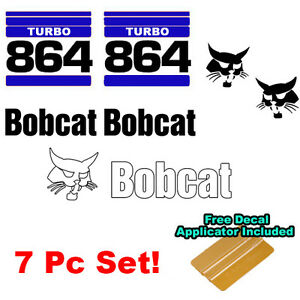Bobcat 864 Turbo Skid Steer Set Vinyl Decal Bob Cat Sticker Set V1 b Made In Usa