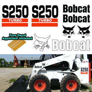 Bobcat S250 Turbo Skid Steer Set Vinyl Decal Sticker 7 Pc Set Decal Applicator