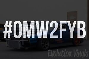omw2fyb Decal Sticker Jdm Lowered Stance Low Drift Slammed Turbo Slammed Nos