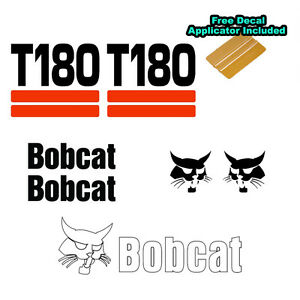 Bobcat T180 Skid Steer Set Vinyl Decal Sticker 7 Pc Set Free Decal Applicator