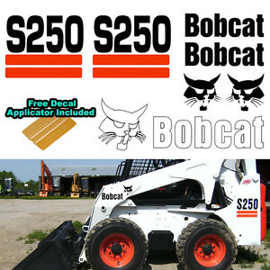 Bobcat S250 S 250 Skid Steer Set Vinyl Decal Sticker 7 Pc Set Decal Applicator