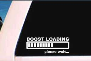 Boost Loading Vinyl Decal Funny Jdm Sticker Illest Car Window Graphic Turbo