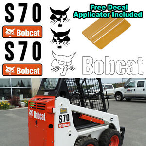 Bobcat S70 Skid Steer Set Vinyl Decal Sticker 5 Pc Set Free Decal Applicator