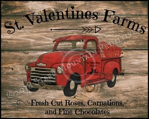 Primitive Vintage Old Red Truck St Valentines Farm Chippy Wood Sign Print 8x10