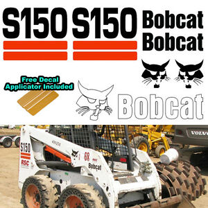 Bobcat S150 Skid Steer Set Vinyl Decal Sticker 7 Pc Set Free Decal Applicator