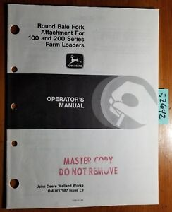 John Deere Round Bale Fork Attachment For 100 200 Farm Loader Operator s Manual