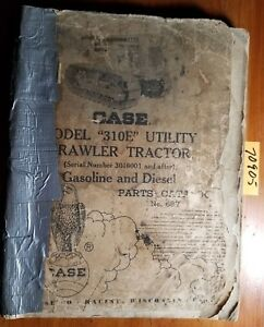 Case 310e Utility Crawler Gasoline Diesel Tractor 3016001 Parts Catalog Manual