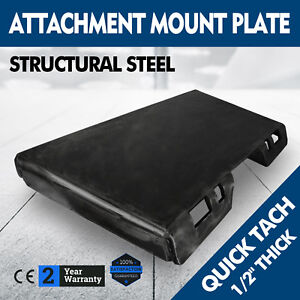 1 2 Quick Tach Attachment Mount Plate Kubota Trailer Hitch Skid Steer