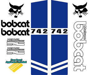 Bobcat Melroe 742 Skid Steer Set Vinyl Decal Sticker Sign 9 Pc Set Applic