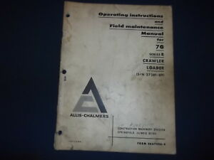 Allis Chalmers 70b Crawler Loader Operator Operation Maintenance Manual Book