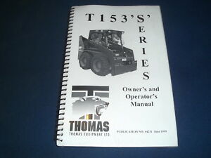 Thomas T153 s Skid Steer Loader Operator Operation Maintenance Manual Book