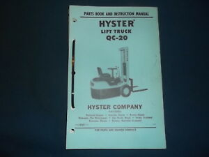 Hyster Qc 20 Lift Truck Forklift Parts Operator Operation Maintenance Manual