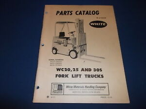 White Wc20 Wc25 Wc30s Forklift Lift Truck Parts Manual Book Catalog
