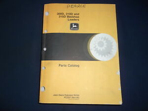 John Deere 300d 310d 315d Backhoe Loader Parts Manual Book Catalog Pc2321