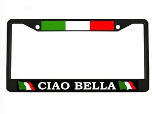 ciao Bella Italian Chrome black Metal Auto License Plate Frame Car Tag Holder