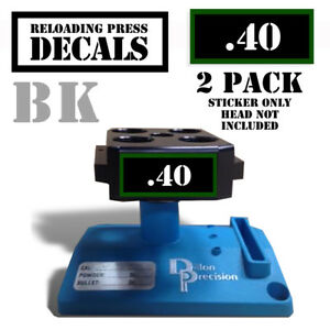 40 Reloading Press Decals Ammo Labels 1.95