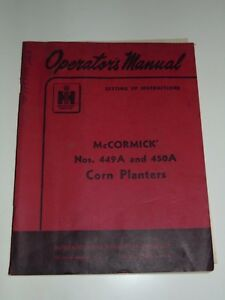 Ih Mccormick Operator s Manual 449a 450a Corn Planter With Checkrow Wire Chart