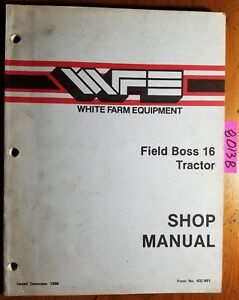 Wfe White Field Boss 16 Tractor Shop Service Repair Manual 432 891 12 86