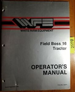 Wfe White Field Boss 16 Tractor Owner s Operator s Manual 432471 9 86