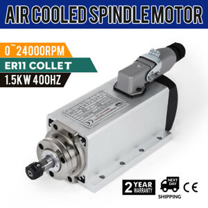 Cnc 1 5kw Air Cooled Spindle Motor Er11 24000rpm Mill Grind W square Edge Newest
