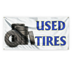 Used Tires 1 Outdoor Advertising Printing Vinyl Banner Sign With Grommets