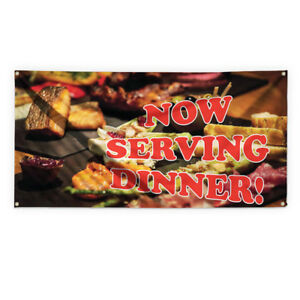 Now Serving Dinner 1 Advertising Printing Vinyl Banner Sign With Grommets