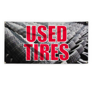 Used Tires 2 Outdoor Advertising Printing Vinyl Banner Sign With Grommets